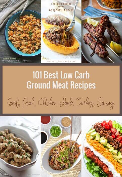 101 Best Low Carb Ground Meat Recipes I Breathe I M Hungry